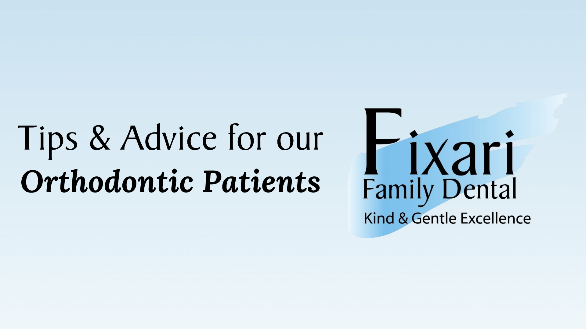 tips for orthodontic patients